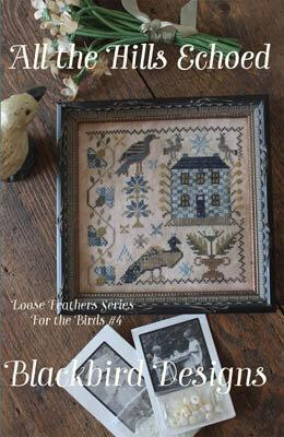 Blackbird Designs All the Hills Echoed (Loose Feathers) cross stitch pattern