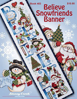 Stoney Creek Believe Snowfriends Banner BK483 cross stitch booklet