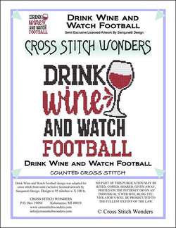 Cross Stitch Wonders Carolyn Manning Drink Wine and Watch Football Cross stitch pattern