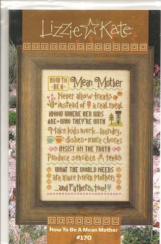 Lizzie Kate How to be a mean mother LK170 cross stitch pattern