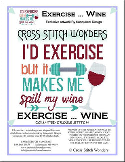 Cross Stitch Wonders Marcia Manning I'd Exercise ... Wine Cross stitch pattern