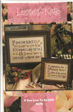 Lizzie Kate If you live to be 100 Romance cross stitch pattern
