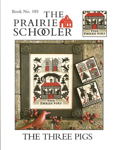 Prairie Schooler The Three Pigs 185 cross stitch pattern