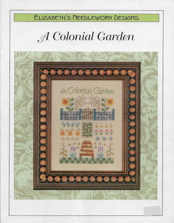Elizabeths' Needlework Designs A Colonial Garden cross stitch pattern