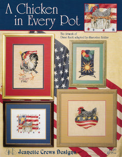 Jeanette Crews A Chicken in Every Pot  cross stitch pattern