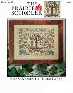 Prairie Schooler Adam Names the Creatures cross stitch pattern