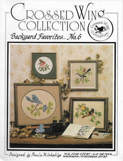 Crossed Wing Collection Backyard Favorites No. 6 cross stitch pattern