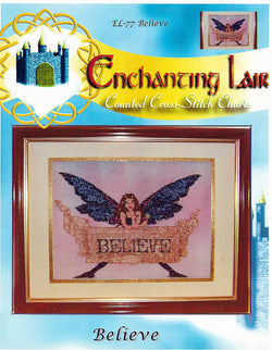 Enchanted Lair Believe cross stitch pattern