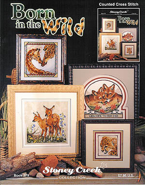 Stoney Creek Born in the Wild BK379 cross stitch booklet