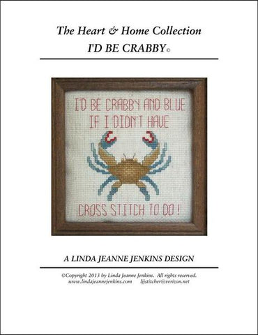 Linda Jeanne Jenkins I'd Be Crabby and blue if I didn't have cross stitch to do cross stitch pattern