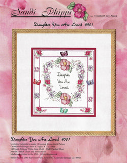 Sandi Phipps Daughter You Are Loved 501 cross stitch kit