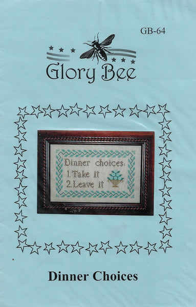 Glory Bee Dinner Choices cross stitch pattern