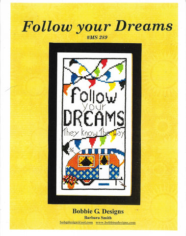 Bobbie G. Follow your dreams MS289 camping/RV cross stitch pattern