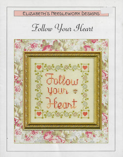 Elizabeth's Designs Follow Your Heart cross stitch pattern