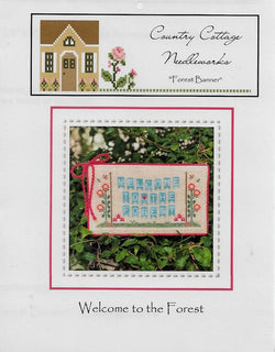 Country Cottage Needleworks Forest Banner - Welcome to the Forest 1 cross stitch pattern