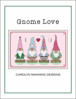 Carolyn Manning Gnome Love cross stitch pattern