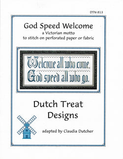 Dutch Treat Designs God Speed Welcome cross stitch pattern