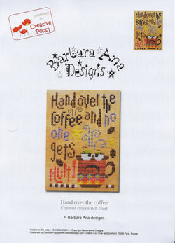 Barbara Ana Designs Hand over the coffee cross stitch pattern
