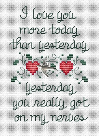 Sue Hillis I Love you more today cross stitch pattern