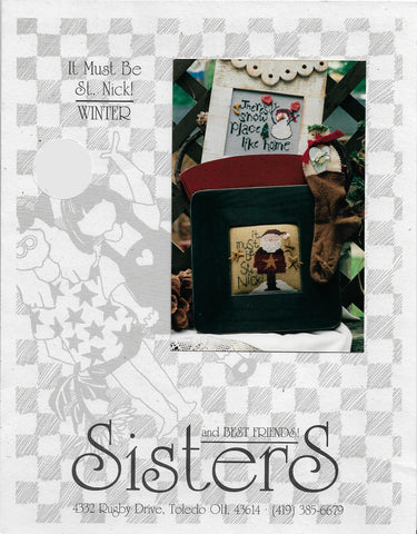 Sisters & Best Friends It Must Be St. Nick christmas cross stitch pattern