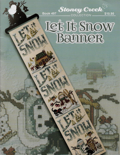 Stoney Creek Let it snow banner BK497 cross stitch pattern