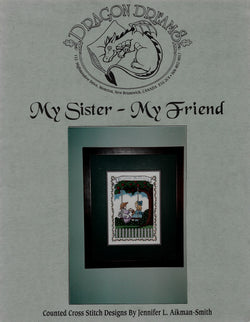 Dragon Dreams My Sister My Friend DD10 cross stitch pattern