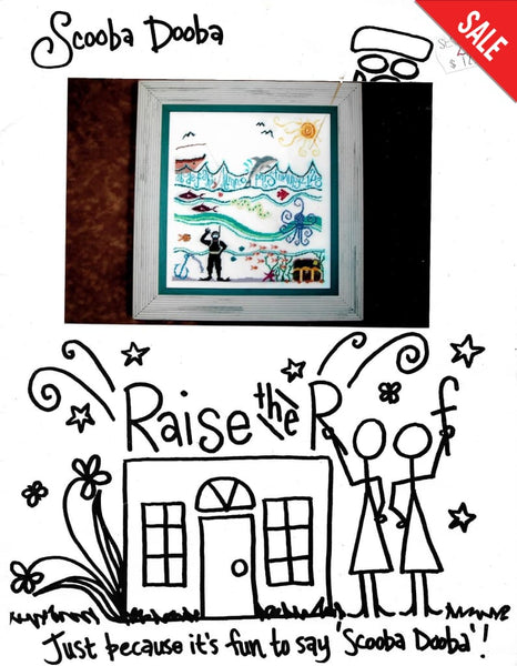 Raise the Roof Scooba Dooba cross stitch pattern