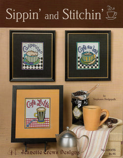 Jeanette Crews Sippin' and Stitchin' cross stitch pattern