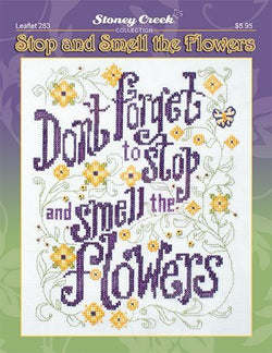 Stoney Creek Stop ad smell the flowers LFT283 cross stitch booklet