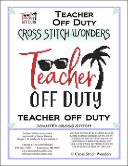 Carolyn Manning Teacher Off Duty Cross stitch pattern