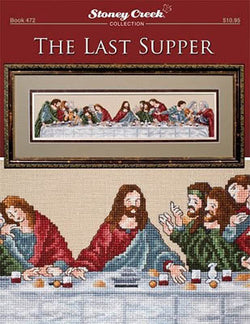 Stoney Creek The Last Supper BK472 religious jesus cross stitch booklet