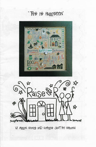 Raise the Roof This is Halloween cross stitch pattern