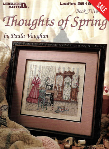 Leisure Arts Thoughts of Spring book 55 Paula Vaughan cross stitch pattern