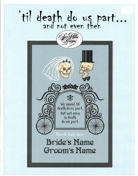 Sue Hillis 'Til Death Do Us Part wedding sampler cross stitch pattern