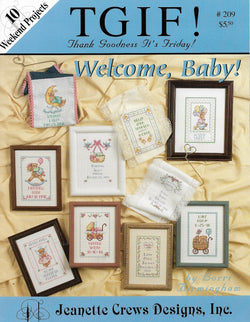Jeanette Crews TGIF Welcome Baby cross stitch pattern