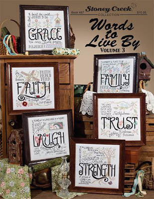 Stoney Creek Book 487 Words to Live By, Volume 3 cross stitch pattern