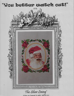 Silver Lining You better watch out Christmas Santa cross stitch pattern