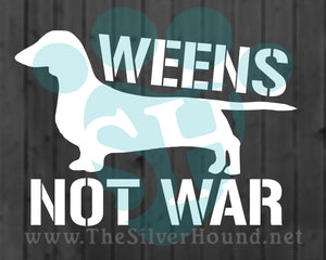 Weens Not War (Decal)