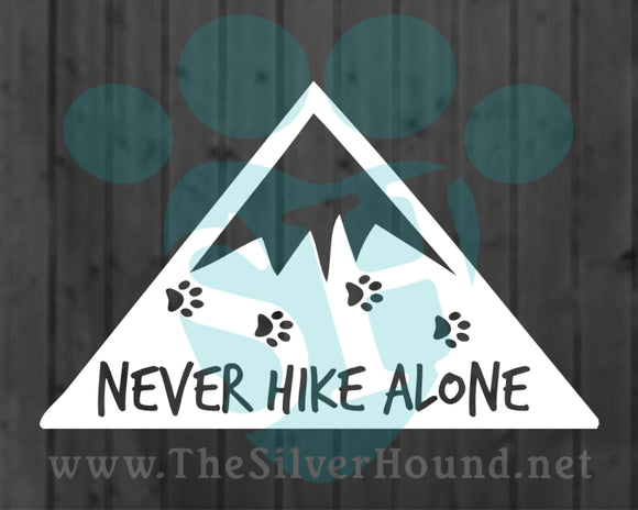Never Hike Alone (Decal)