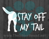 Stay Off My Tail (Decal)
