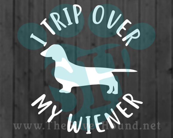 I Trip Over My Wiener (Decal)