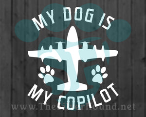 My Dog Is My Copilot w/Plane and Paws (Decal)