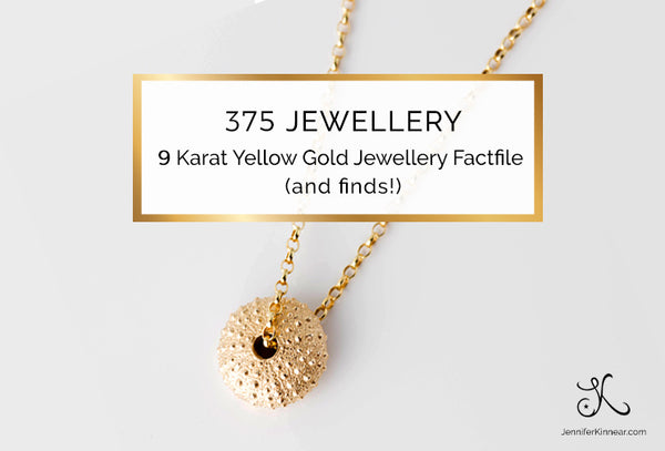 375 Jewellery  - 9 Karat Yellow Gold Jewellery Factfile (and finds!)