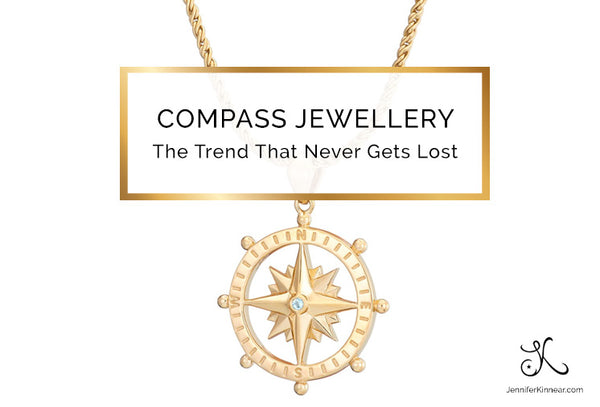 Compass Jewellery - The Trend That Never Gets Lost