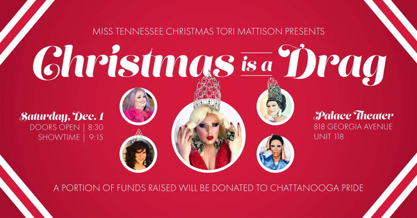 Tori Mattison's: Christmas is a Drag - Benefit Show