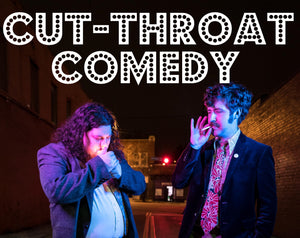 Day of - Cut Throat Comedy-July 13th