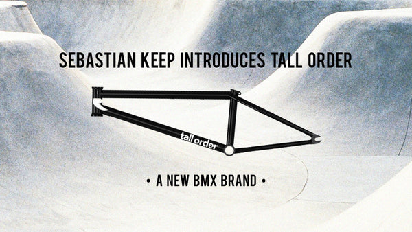 Rampfest Welcomes Tall Order BMX Gear!
