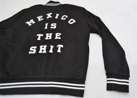 "Chamarra "" MEXICO !S THE SH!T """
