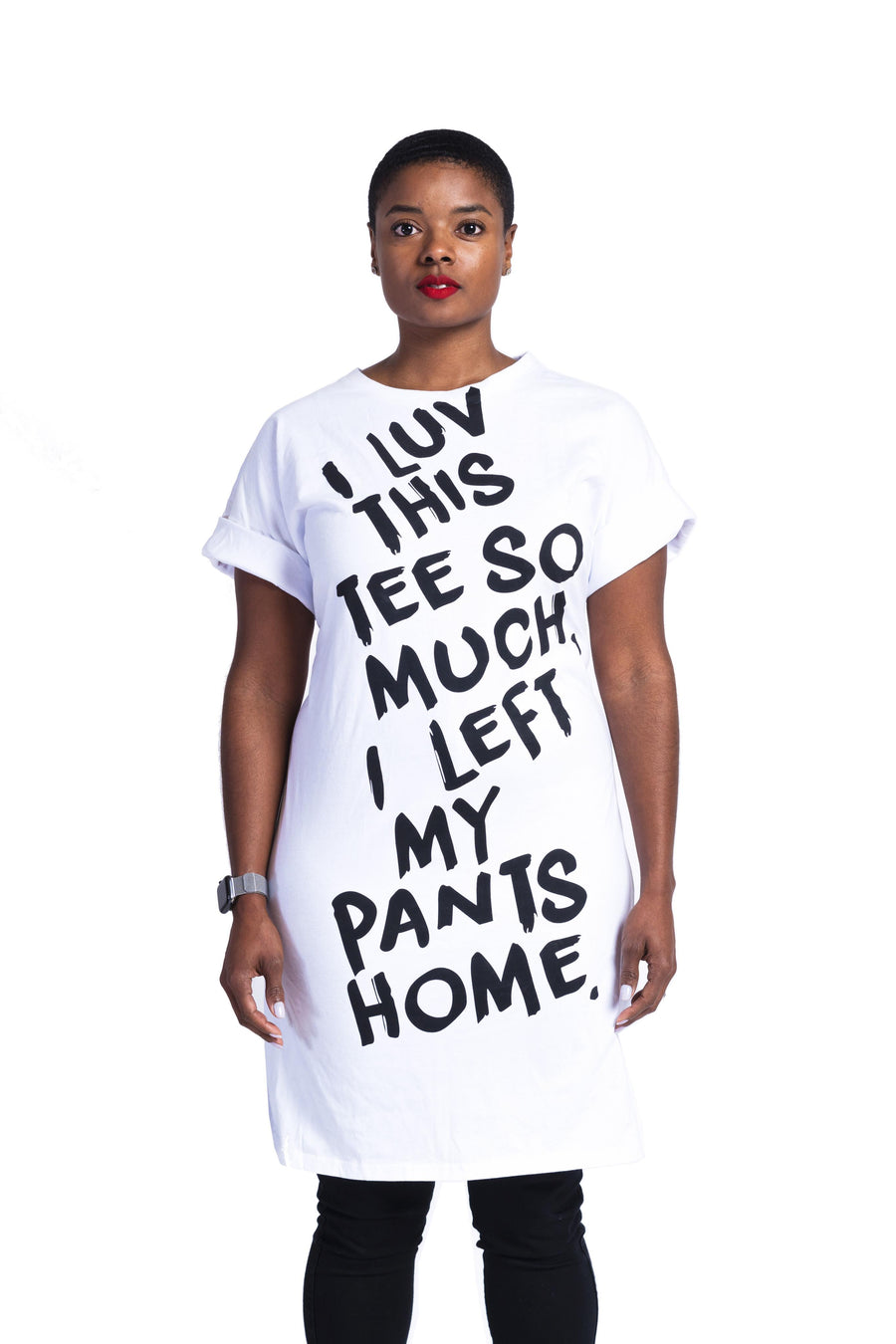 Left My Pants at Home T-shirt Dress