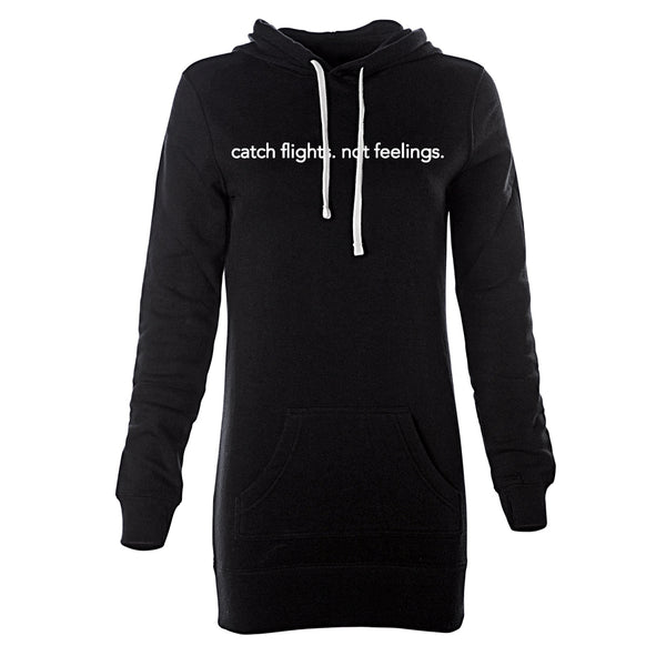 Catch Flights Not Feelings Hoodie Dress